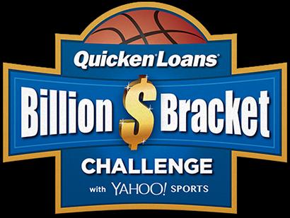 [ Quicken Loans Billion $ Bracket Challenge ]